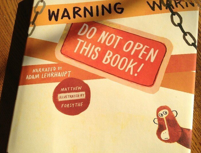 Warning Do Not Open This Book by Lehrhaupt - A Children's Book Review