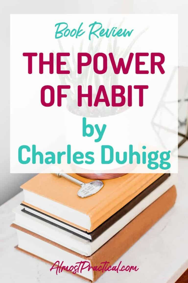 The Power of Habit – Why We Do What We Do In Life and Business