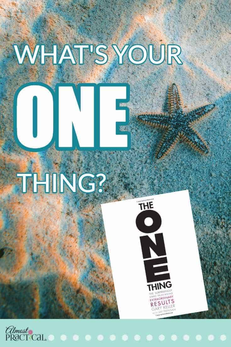 The ONE Thing by Gary Keller and Jay Papasan