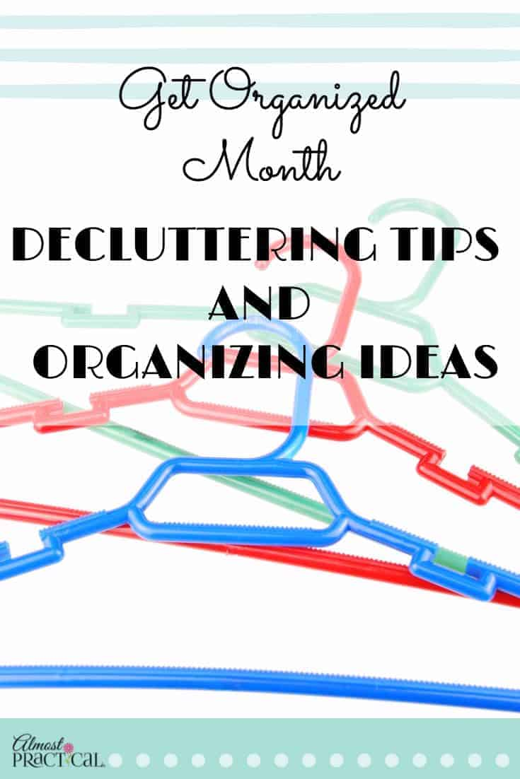 It's Get Organized Month! Use these organizing ideas and decluttering tips to organize your home and your life.