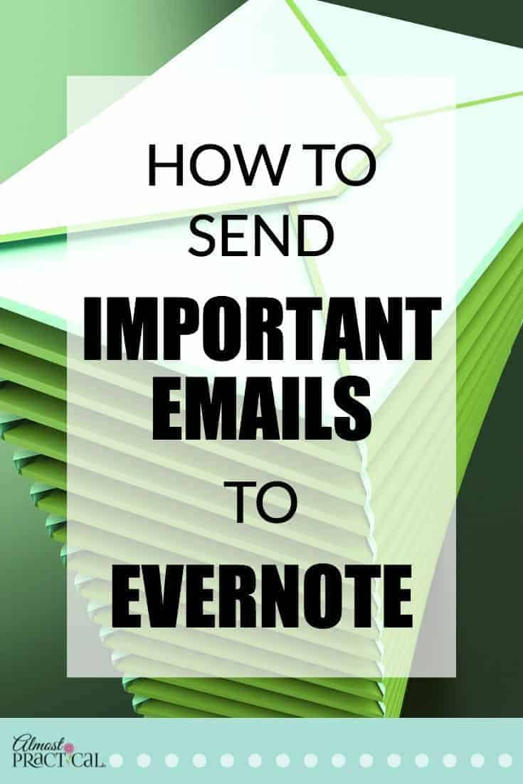 Use Evernote to Save Important Emails