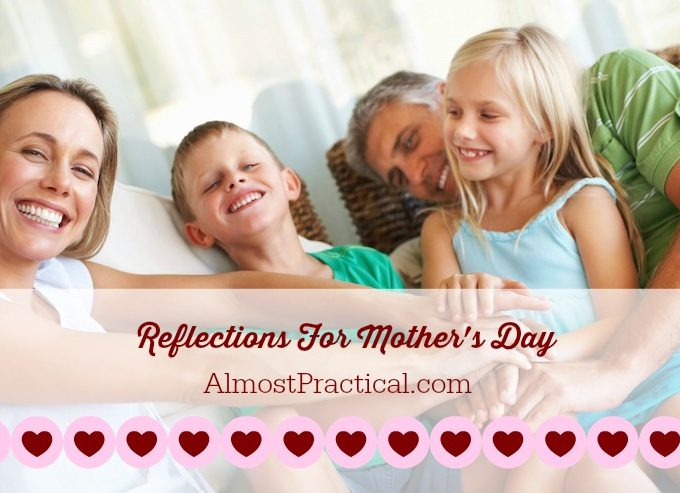 Reflections for Mother's Day