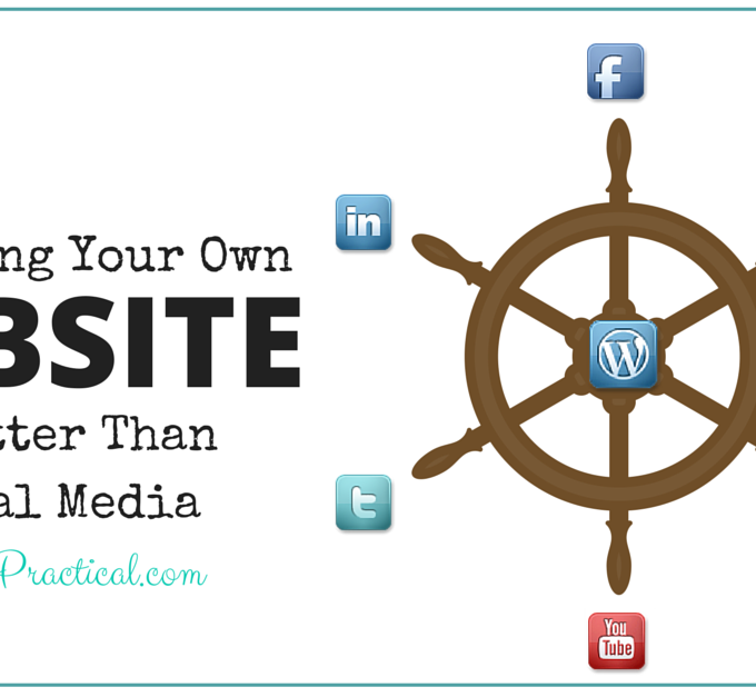Why Owning Your Own Website is Better Than Social Media