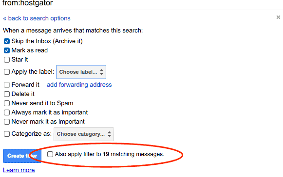Apply your Gmail filter to existing emails that are already in your inbox.