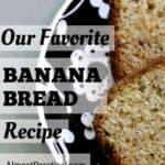 Easy Banana Bread Recipe