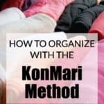 Organizing Using the KonMari Method
