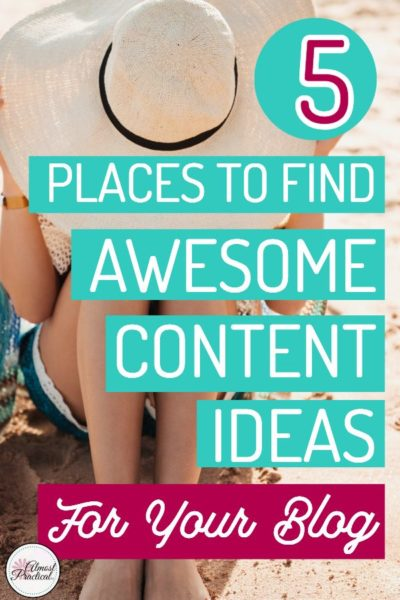 5 Places to Find Content Ideas for Your Blog
