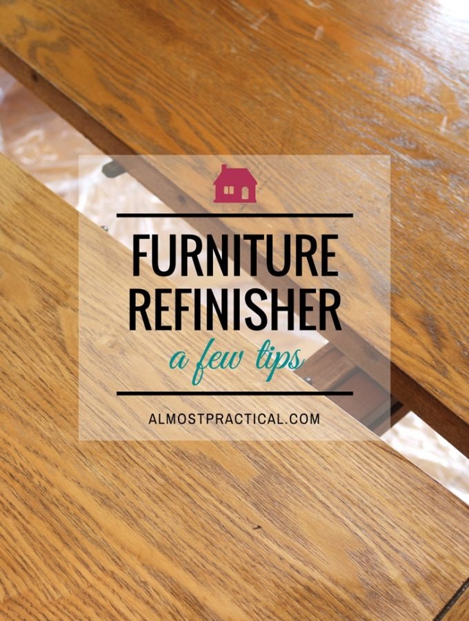 Furniture Refinisher – a few tips