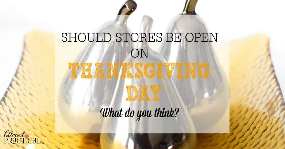 what stores are open on thanksgiving - photo #25