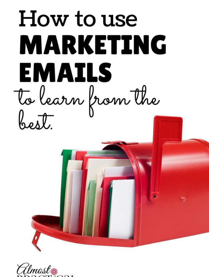 Use Marketing Emails to Learn From The Best