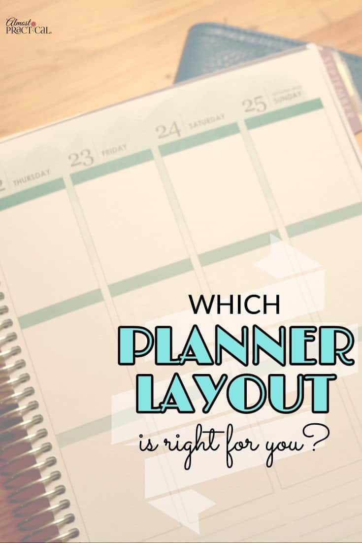 The planner layout that you choose can make a difference in your productivity. Things to consider when picking a calendar to fit your needs.