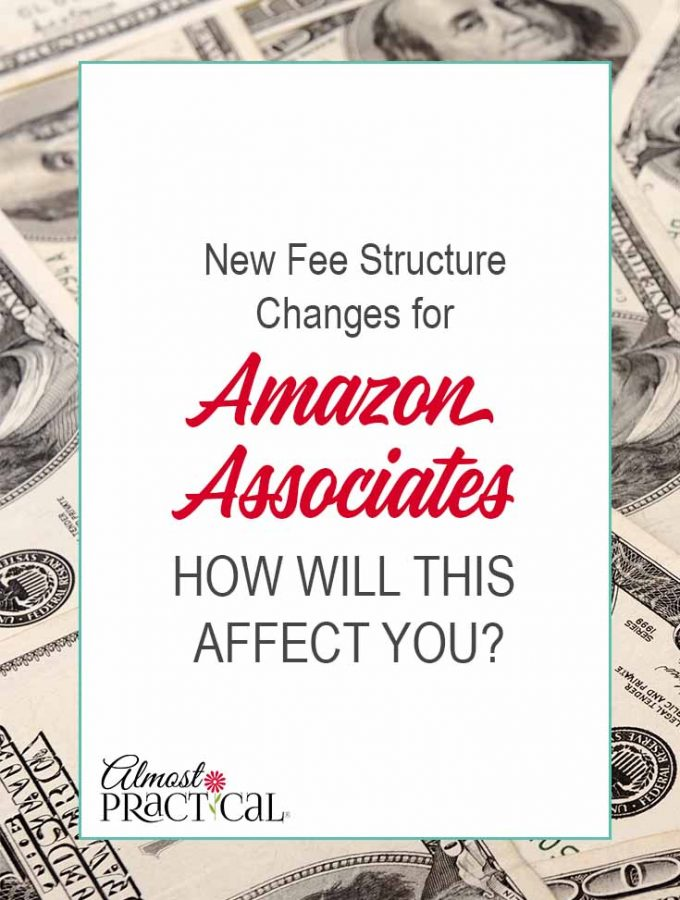Amazon Associates Fee Structure Changes and How It Will Affect You