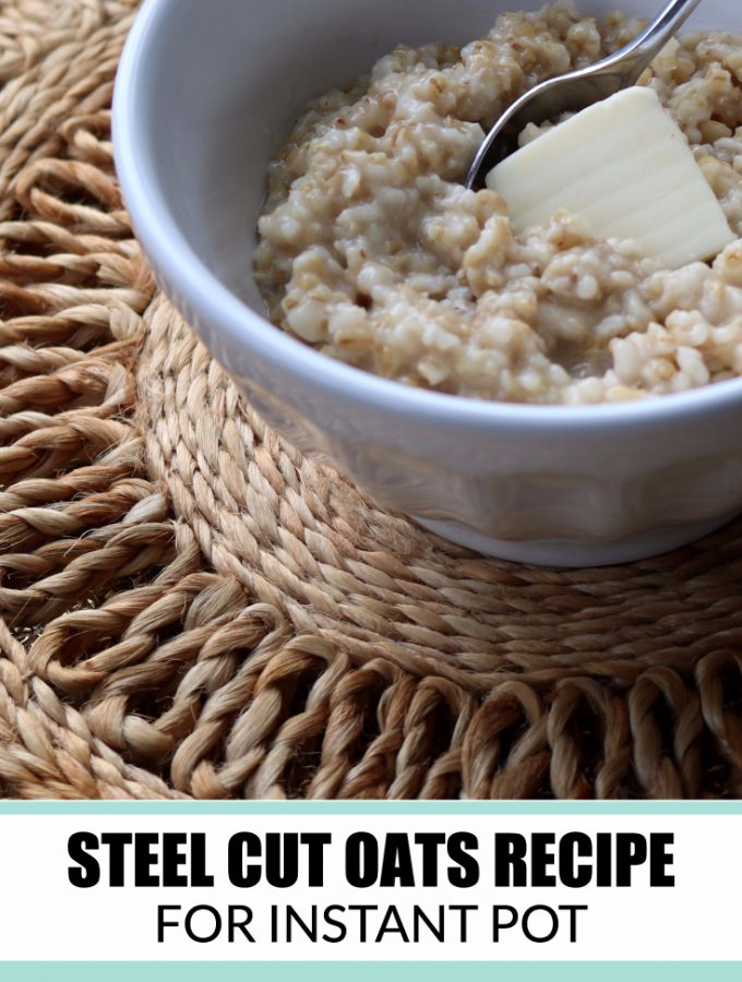 Steel Cut Oats Recipe for the Instant Pot
