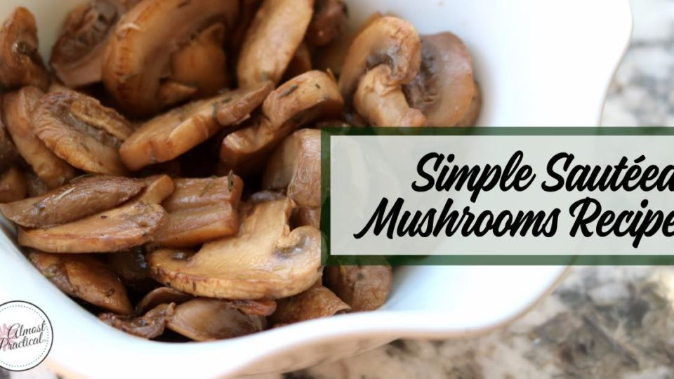 This simple sautéed mushrooms recipe is so easy to make. Goes great as a side to any dinner dish.