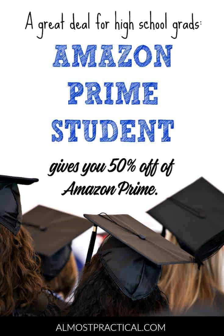 Amazon Prime Student will save you money and offers a great value at any time of year. It is a perfect graduation gift for new high school grads.
