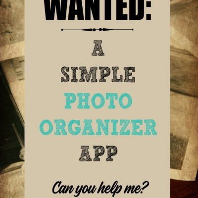 Desperately Seeking a Simple Photo Organizer App
