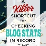 A Killer Shortcut for Checking Your Blog Stats in Record Time