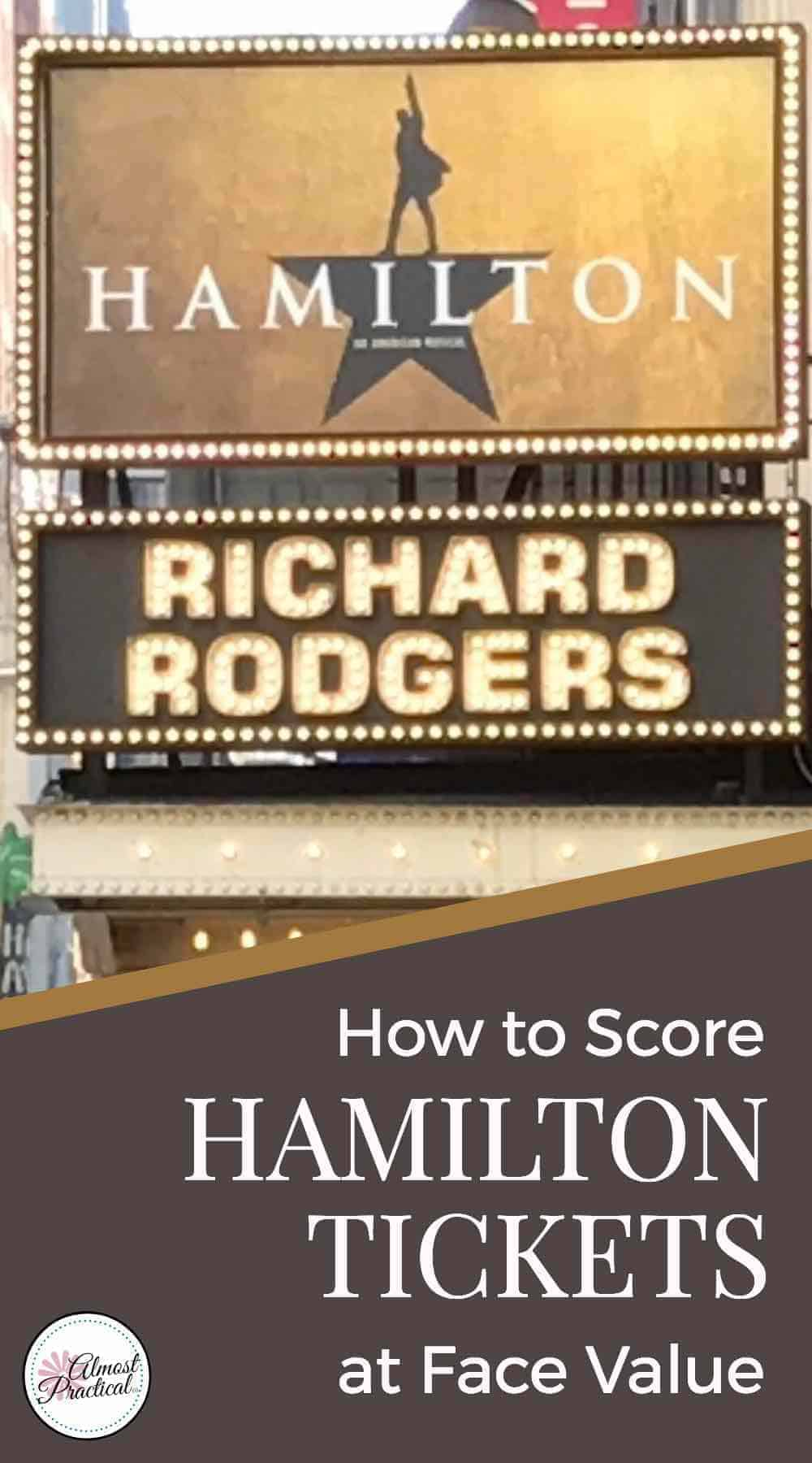 How to get Hamilton tickets on Broadway in New York City at face value. This musical really is the hottest ticket in NYC.