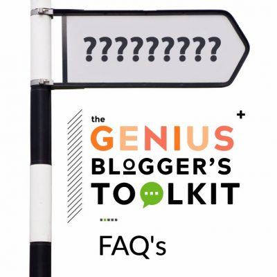 The Genius Blogger's Toolkit FAQ's