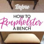 How to Reupholster a Bench – a DIY for Beginners