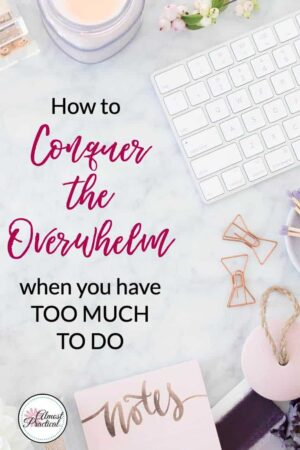 Tips for getting organized - increase your productivity and master time management with these simple steps. How to stop feeling overwhelmed and take control of your tasks and to-do list.