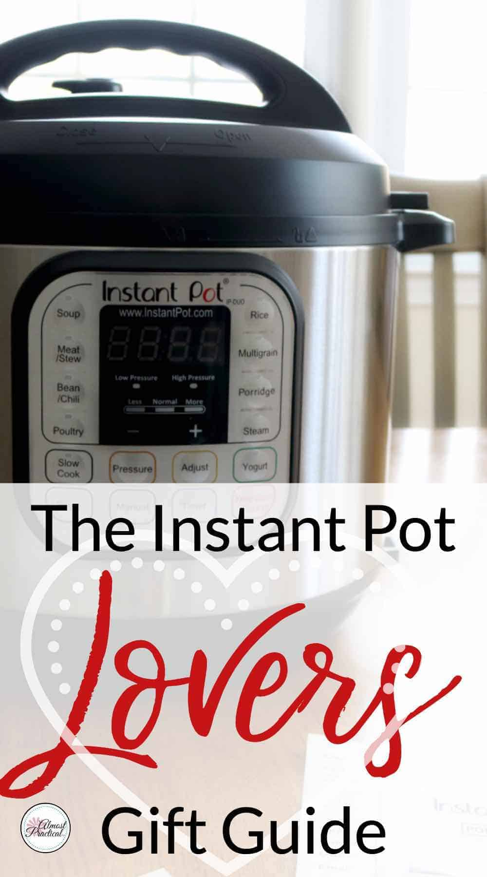 The Instant Pot Lovers Gift Guide - a collection of Instant Pot Accessories that any cook would love to receive.