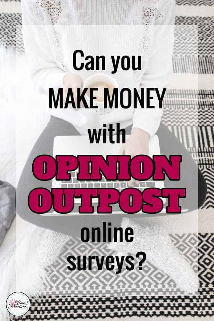 Wondering if Opinion Outpost online surveys are a good way to make money online? Here are some tips and hacks that I learned about this side hustle, work from home opportunity. #opinionoutpost #sidehustle #makemoneyonline