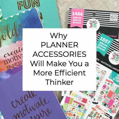Why Planner Accessories Will Make You a More Efficient Thinker