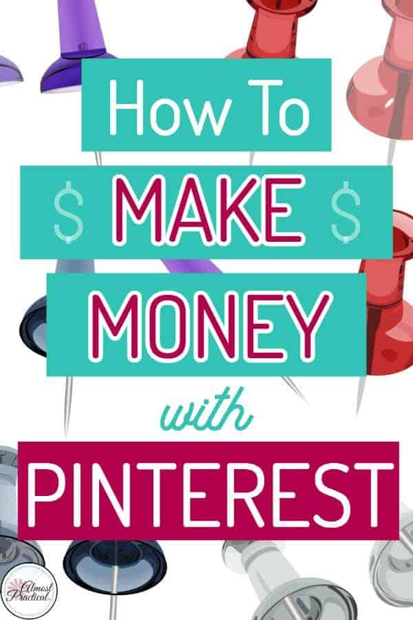 How to make money with Pinterest.