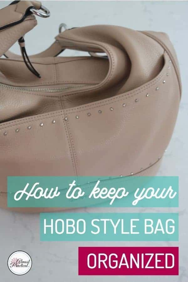 It is hard to keep your purse organized especially if it is a slouchy hobo bag. Here are some tips to keep your purse organized. #purse #handbag #hobobag #wardrobe #fashion #leatherhandbags #organizing #productivity #purseorganizer