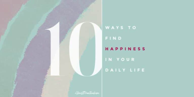 The Good Habits List – 10 Ways to Find Happiness in Your Daily Life