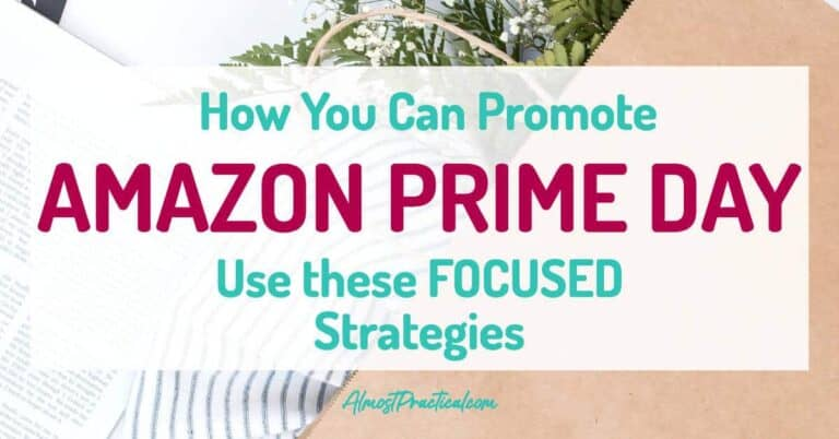 How to Promote Amazon Prime Day on Your Blog