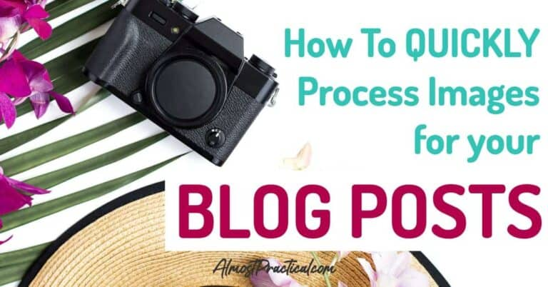 How to Process Your Blog Images Quickly