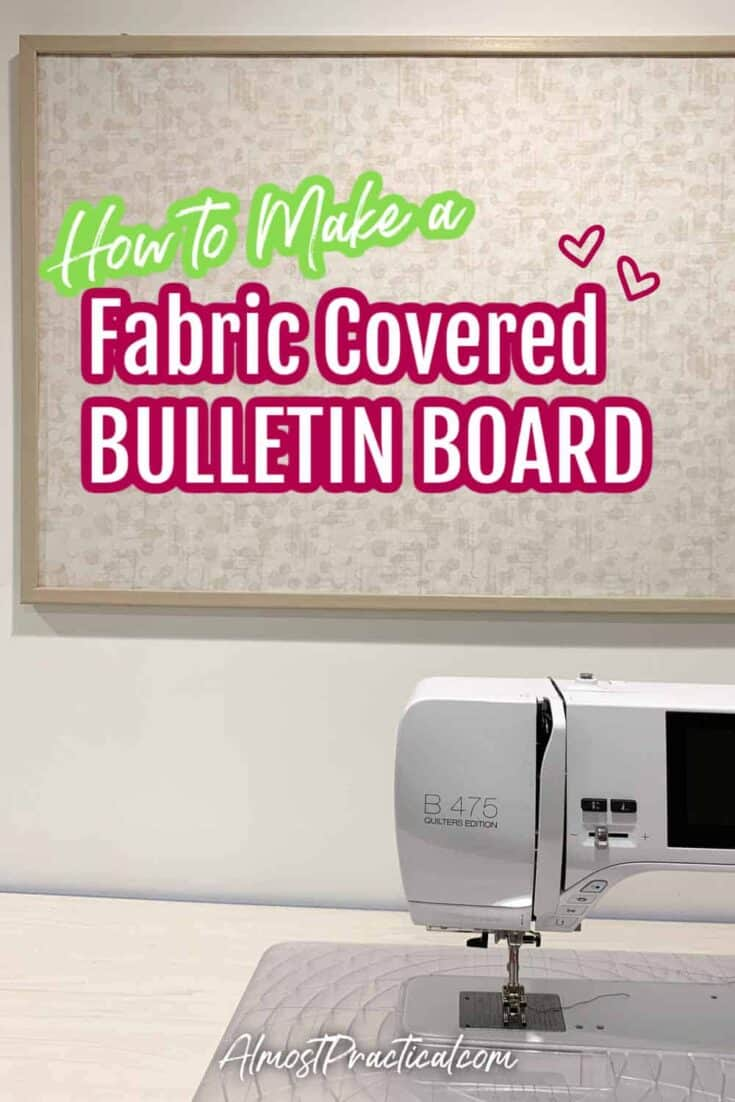 fabric covered bulletin board hanging on wall with sewing machine in foreground