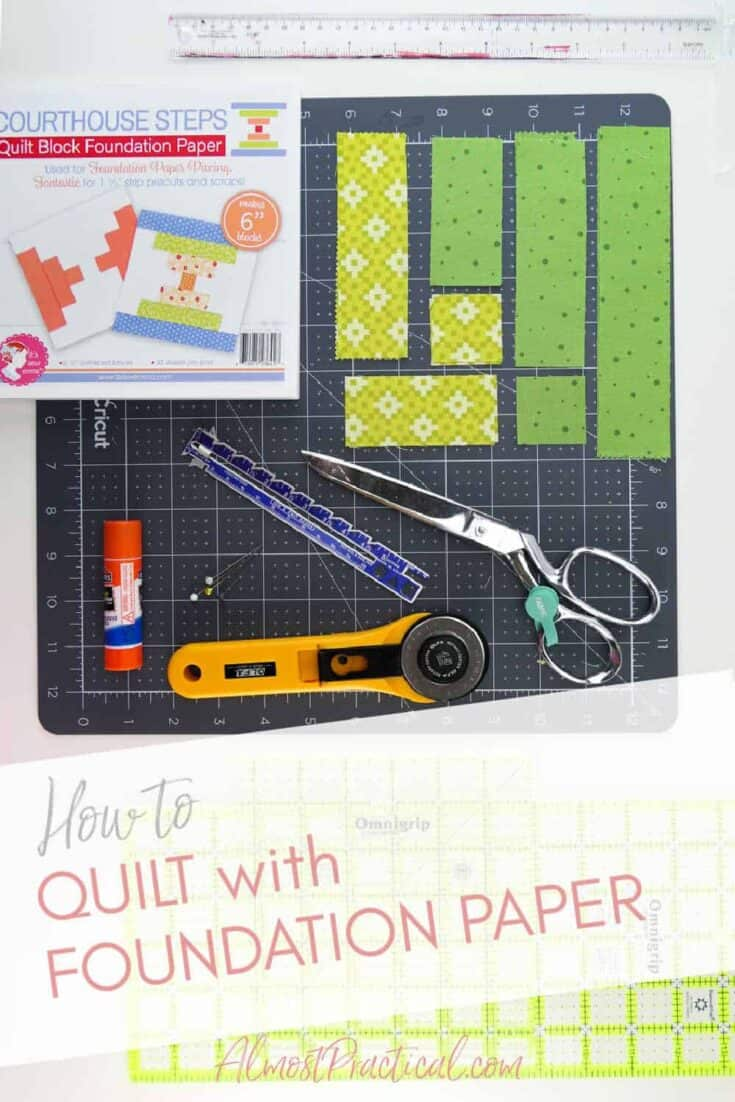 quilting supplies needed to quilt with foundation paper