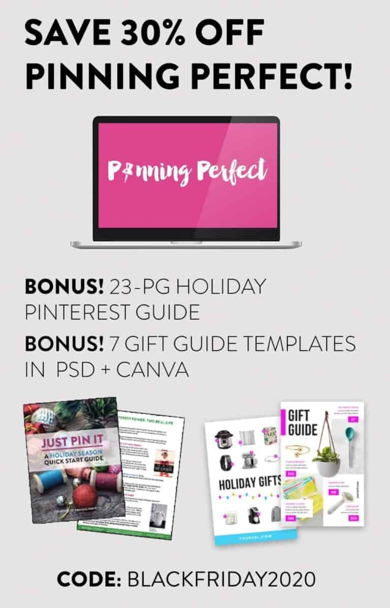 Pinning Perfect BLACK FRIDAY Sale – 2020