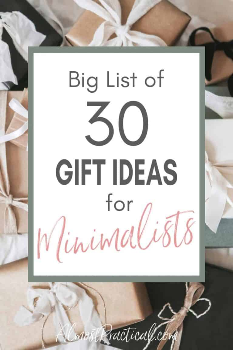 Big List of 30 Gifts for Minimalists