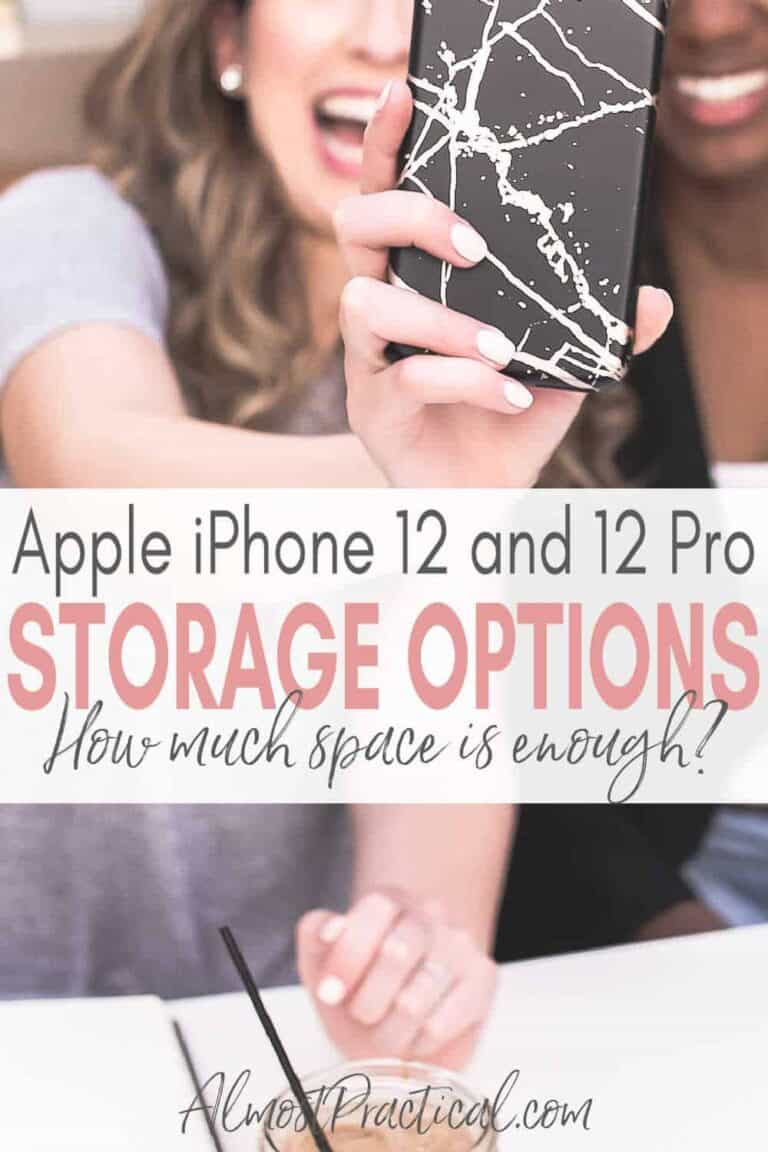 Apple iPhone 12 Storage Options – How Much is Enough?