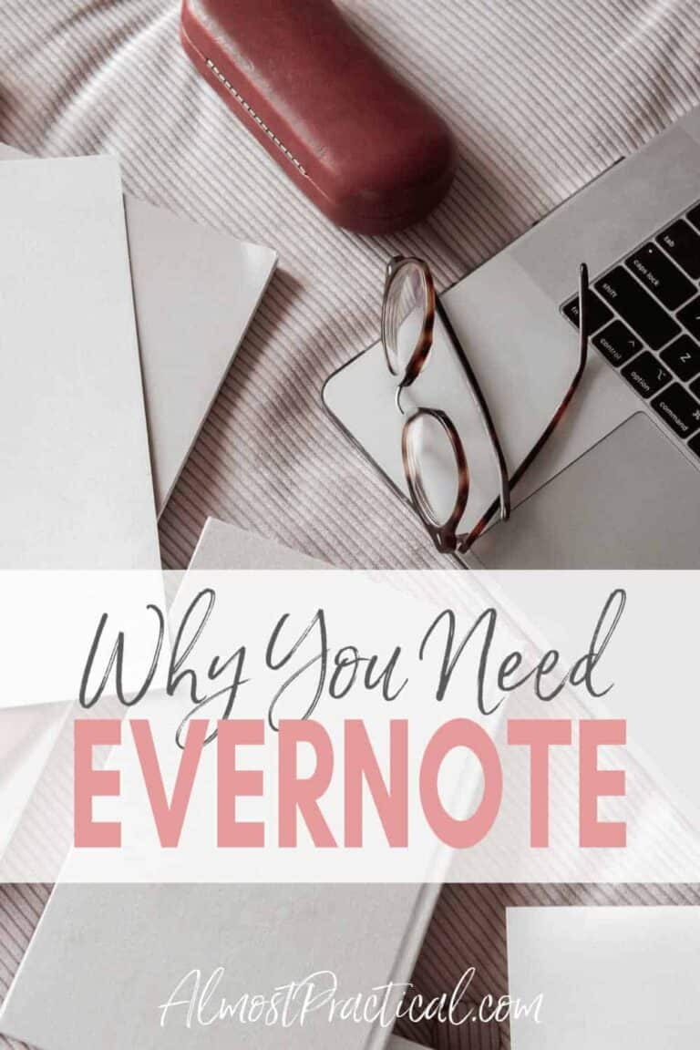 Why You Need Evernote to Keep Your Life in Order