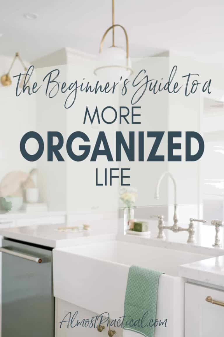 The Beginner's Guide to a More Organized Life