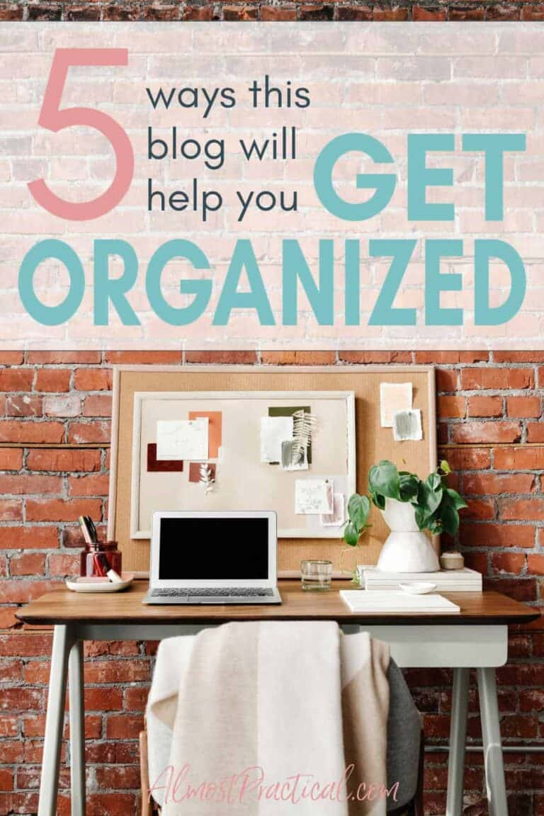 5 Ways That I Want To Help You Get Organized