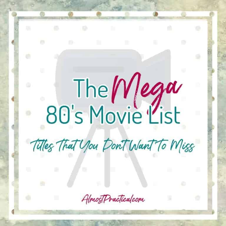 80's Movies List – Titles That You Don't Want To Miss