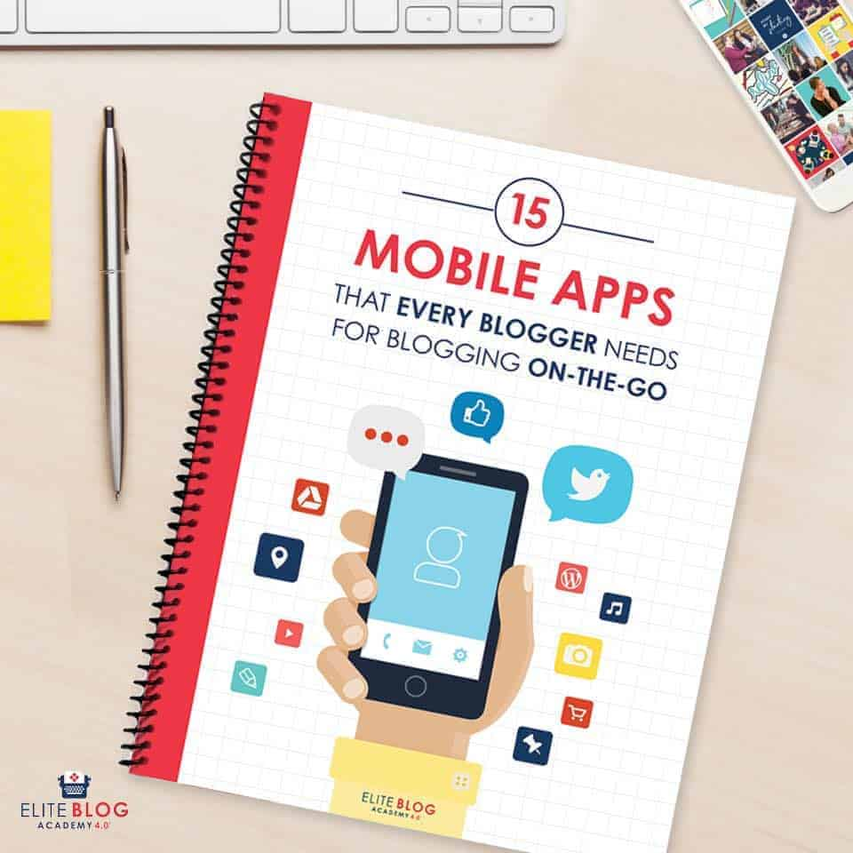 15 mobile apps every blogger needs
