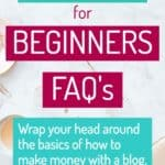 Blogging For Beginners – Learn the Basics of How to Make Money Blogging