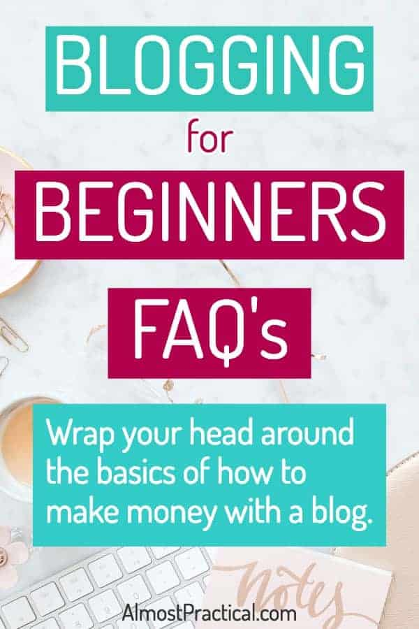 Blogging for Beginners FAQ's