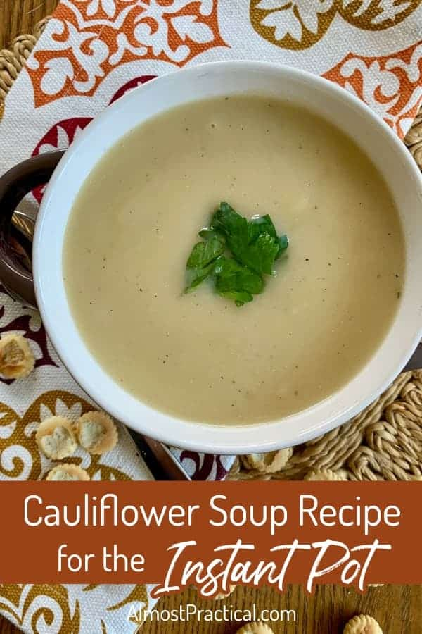 Cauliflower Soup Recipe for the Instant Pot