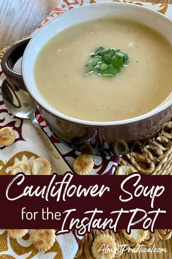 Instant Pot Cauliflower Soup