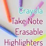 Crayola Take Note Erasable Highlighters