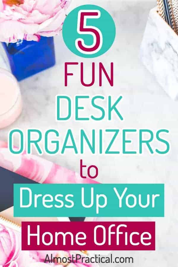 Make desk organization fun with these cute and unique organizers. Dress up your work space or home office. #homeoffice #office #work #officesupplies #organization #organize