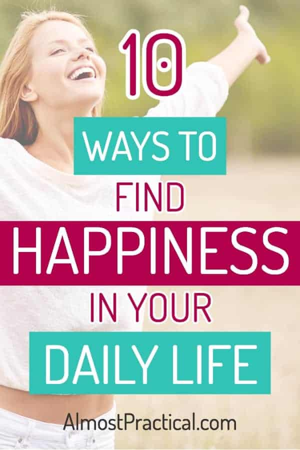 Good Habits List - 10 Ways to find happiness in your daily life